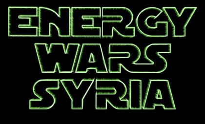 energy wars syria civil war
