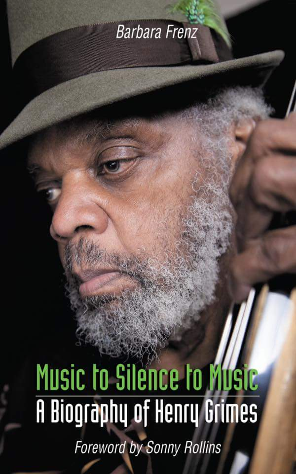 music to silence to music: a biography of henry grimes published by northway books