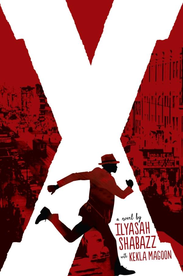 x a novel by ilyasah shabazz and kekla magoon