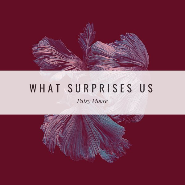 patsy-moore-what-surprises-us-album-review