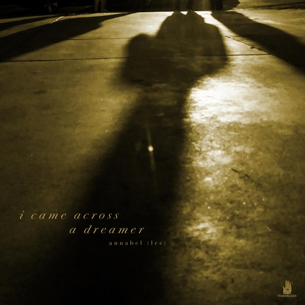 annabel lee, I came across a dreamer, album