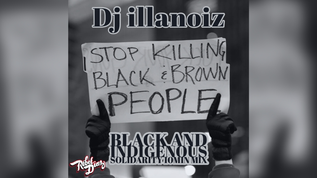 Artwork for DJ Illanoiz Black and Indigenous Solidarity 10-Min Mix Hip Hop playlist, shared by Rebel Diaz. Broadcast at the Bronx Music Heritage Center event on October 15, 2020.
